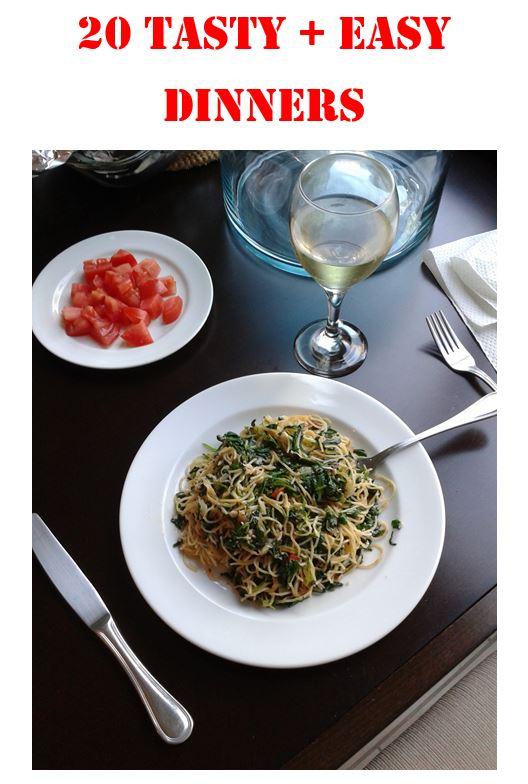 20 Tasty + Easy Dinners